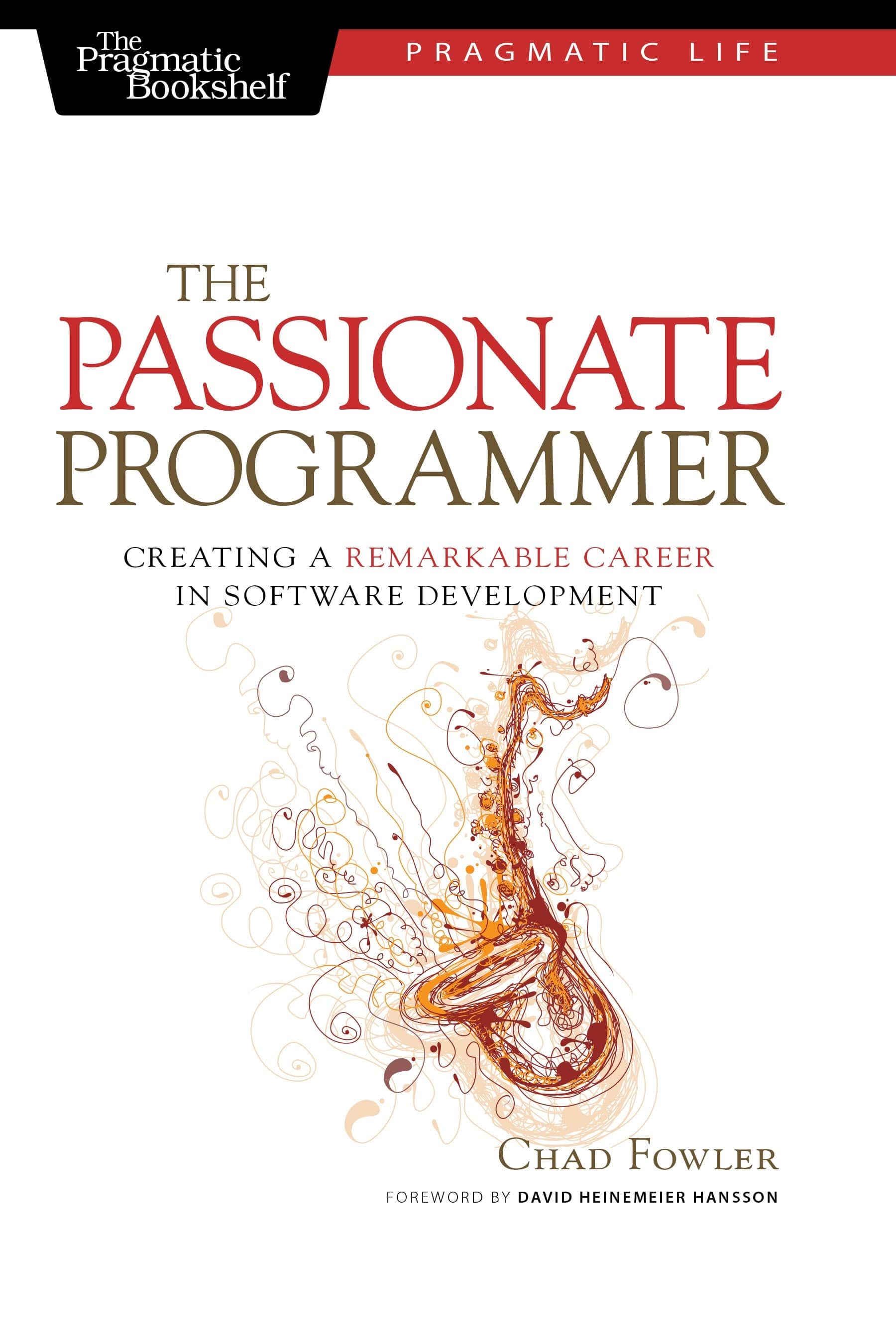 "Buchdeckel ""The Passionate Programmer - Creating a Remarkable Career in Software Development"""