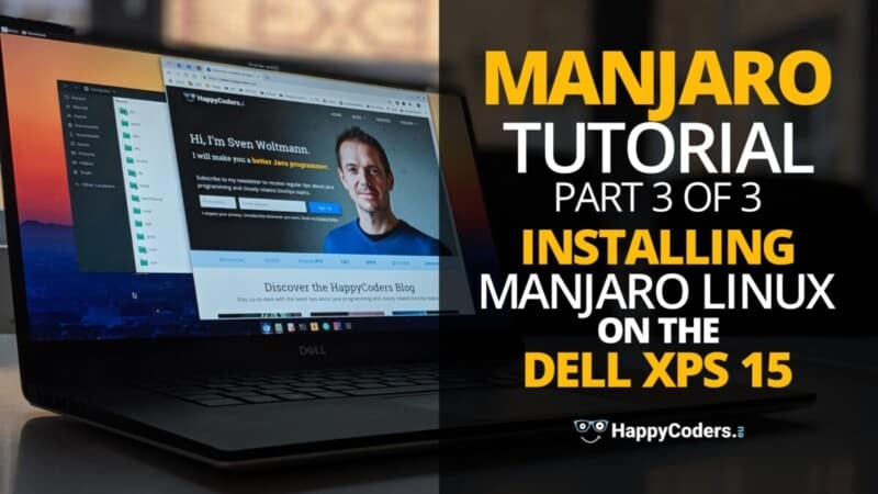 Manjaro tutorial: Installing Manjaro Linux on the Dell XPS 15 - Feature image