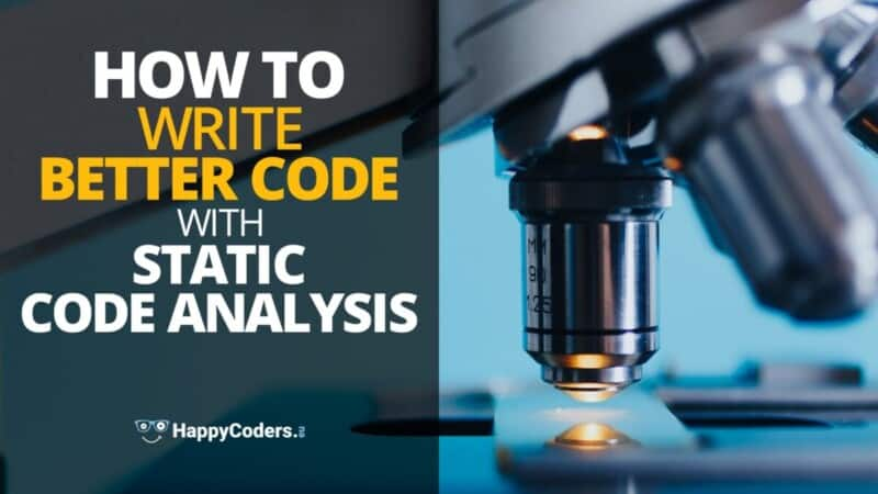 Write better code with static code analysis - feature image