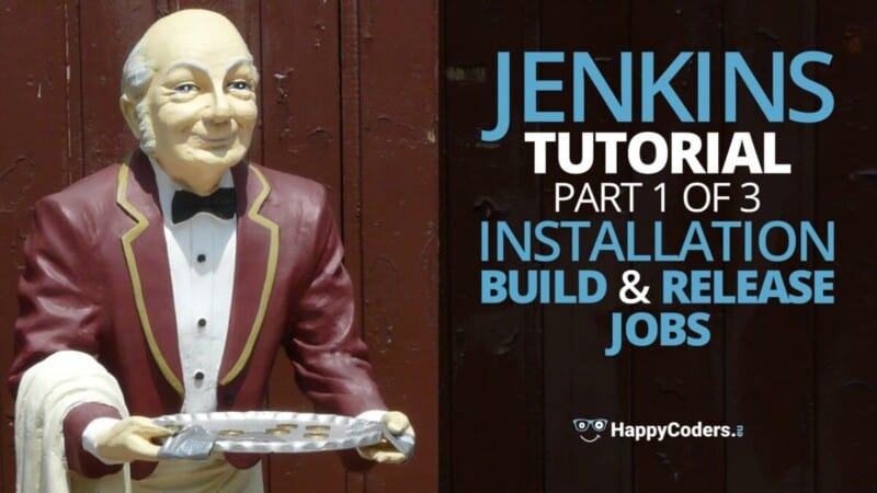 Jenkins tutorial: build and release jobs - feature image