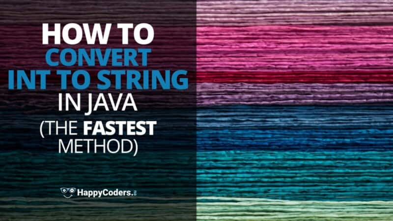 Convert int to String Java fastest method - feature image
