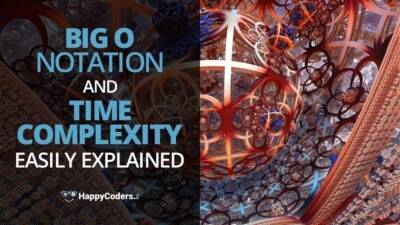 Big O notation and time complexity – easily explained – feature image-o-notation-time-complexity-easily-explained