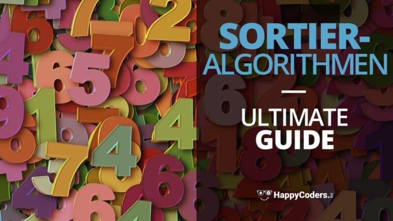 Sortieralgorithmen: Ultimate Guide - Feature-Bild