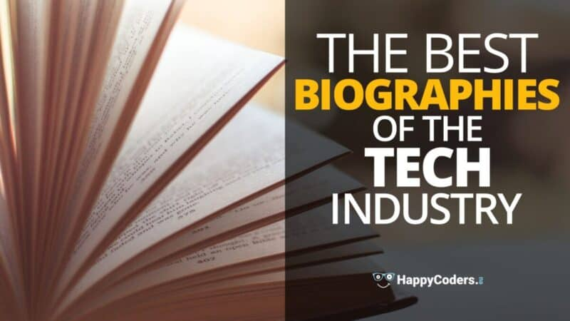 Best Biographies of the Tech Industry - Feature image